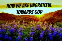 ungrateful towards God
