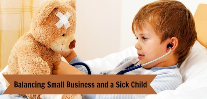 balance small business sick child