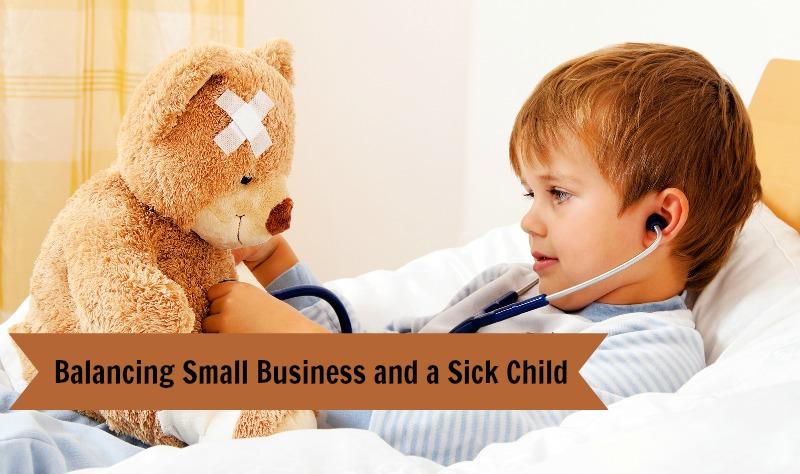 balance small business sick child